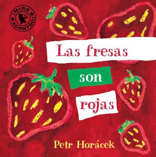 Algunos libros para que los bebés puedan aprender los colores (y jugar con ellos) - Las fresas son rojas