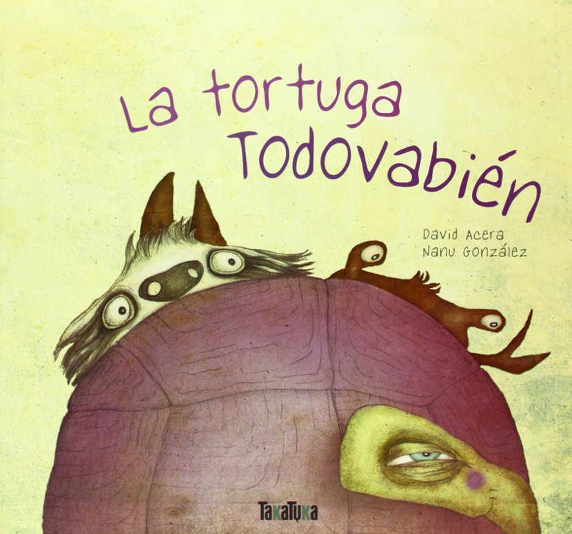La tortuga Todovabién, fábula social para niños a partir de 4 años