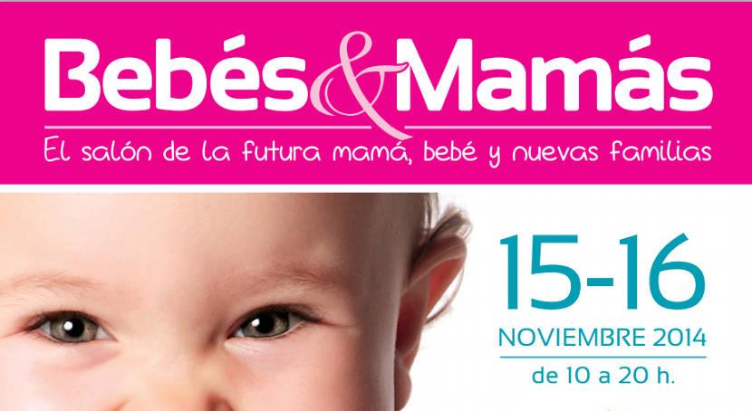 Nueva cita en el Salón Bebés y Mamás, el 14 y 15 de noviembre en Madrid